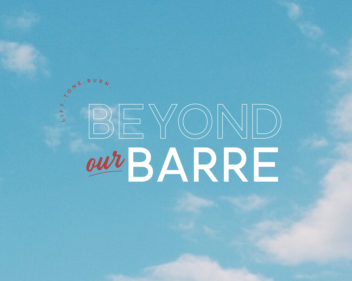 Join us Beyond Our Barre